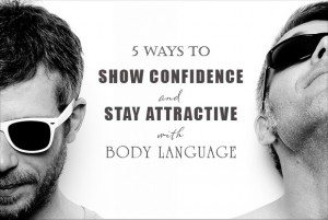 5-ways-to-show-confidence-and-stay-attractive-with-body-language-00